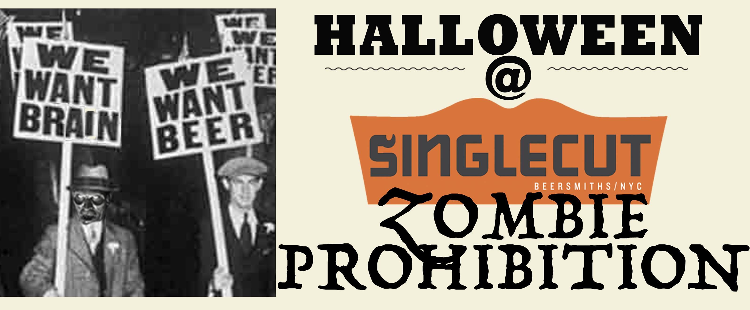 Halloween at SingleCut: Zombie Prohibition