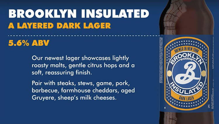 Insulated Dark Lager seasonal beer from Brooklyn Brewery